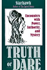 Truth or Dare: Encounters with Power, Authority, and Mystery Paperback