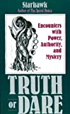 cover of Truth or Dare : Encounters with Power, Authority, and Mystery