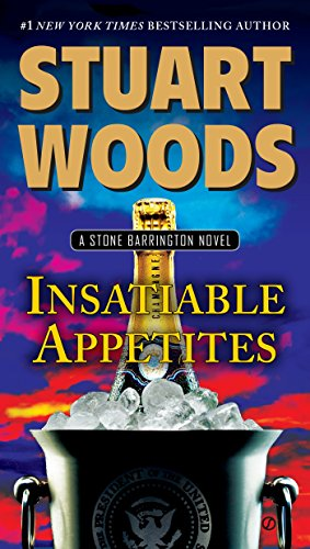 Insatiable Appetites by Stuart Woods