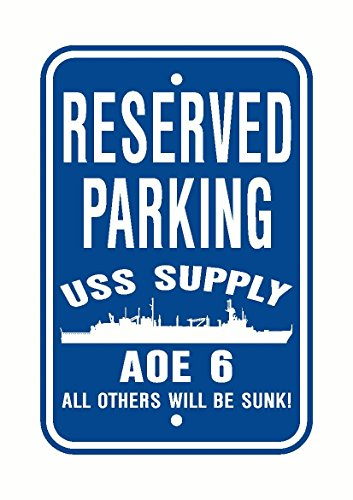 - USS SUPPLY AOE 6 Parking Sign Aluminum Blue/White 12