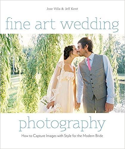 Fine Art Wedding Photography por Jose Villa epub