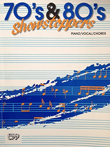70's & 80's Showstoppers (piano/vocal/chords) (All Of Me Piano Guys Sheet Music)
