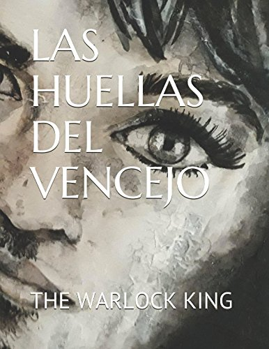 LAS HUELLAS DEL VENCEJO (Spanish Edition) by Independently published