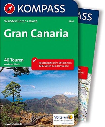 Gran Canaria: Wanderführer mit Extra-Tourenkarte 1:50.000, 40 Touren, GPX-Daten zum Download (KOMPASS-Wanderführer, Band 5907)