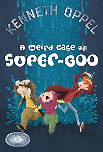 Read Online A Weird Case Of Super-Goo (Barnes and The Brains) pdf