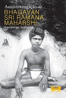 Autoinvestigação de Bhagavan Sri Ramana Maharshi por [Sri Ramana Maharshi]