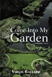 Come into My Garden, Virgil  Ballard, 1426929455