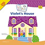Baby Einstein Violet's House (A Touch-and-feel Book)