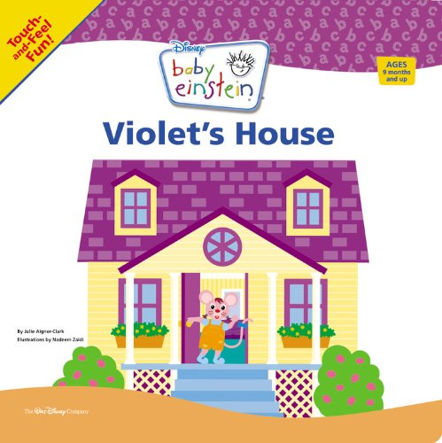 Read Online Baby Einstein Violet's House (A Touch-and-feel Book) ebook