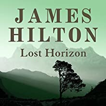 Lost Horizon Audiobook by James Hilton Narrated by Michael de Morgan
