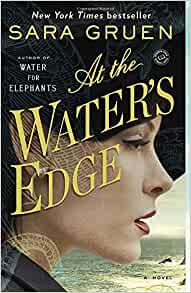 At the Water's Edge is a compelling comfort read with an odd plot