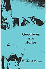 Goodbyes Are Hellos Paperback
