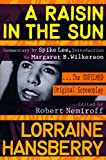 A Raisin in the Sun: The Unfilmed Original Screenplay (Plume)