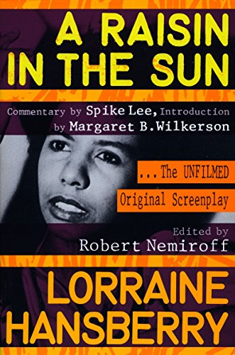 A Raisin in the Sun: The Unfilmed Original Screenplay (Plume) by Plume