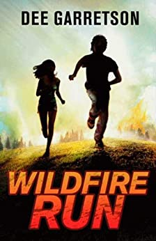 Wildfire Run by [Garretson, Dee]