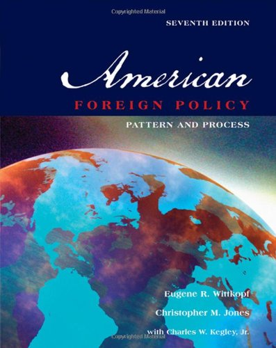 American Foreign Policy: Pattern and Process