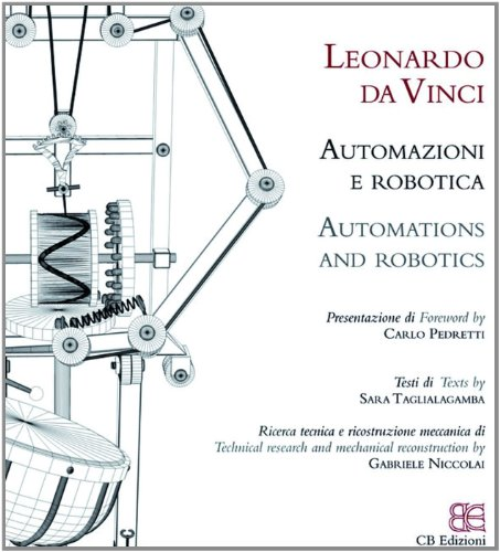 Leonardo Automation and Robotics (Italian and English Edition)
