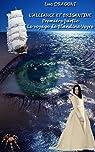 L'alliance et Brigantine: Première partie - Le voyage de Blandine Veyre par DRAGONI