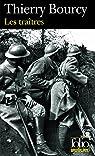 Les traîtres : Une enquête de Célestin Louise, flic et soldat dans la guerre de 14-18 par Bourcy