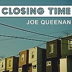 Closing Time: A Memoir | Joe Queenan