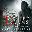 Twisted Dreams: The Dhampyre Chronicles Book 1 Audiobook by Marissa Farrar Narrated by Emma Lysy