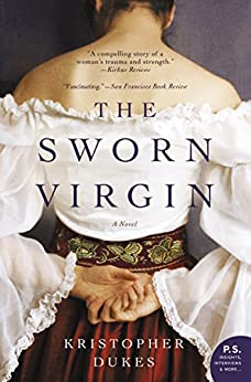 The Sworn Virgin: A Novel by [Dukes, Kristopher]