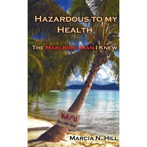 hazardous-to-my-health-the-marlboro-man-i-knew