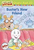 Buster's New Friend, Marc Brown, 0613302923