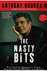 The Nasty Bits: Collected Varietal Cuts, Usable Trim, Scraps, and Bones Perfect Paperback