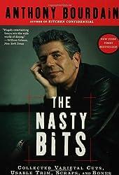 The Nasty Bits: Collected Varietal Cuts, Usable Trim, Scraps, and Bones