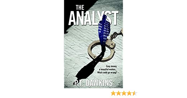 The Analyst: Easy money, a beautiful woman... What could go wrong? (The Sandy Allen Trilogy Series Book 1)