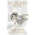 No Broken Bond: (An Erotic Romance) (Secrets of Stone Book 7)