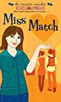Miss Match (The Romantic Comedies)