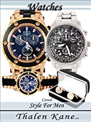 Watches - Gifts for Men - Style for Men (Watches (Gifts For Men  - Elegant Casual Style for Men) Book 1) (English Edition)