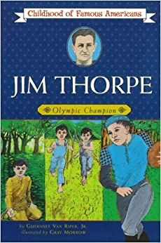 Book Jim Thorpe: Olympic Champion (Childhood of Famous Americans) by Jr. Guernsey Van Riper (1986-10-31)
