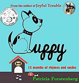 Puppy: 12 Months of Rhymes and Smiles by [Furstenberg, Patricia]