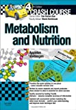Crash Course: Metabolism and Nutrition : Metabolism and Nutrition, Appleton, Amber and Van Bergen, Olivia, 0723436266