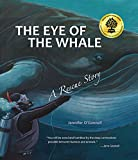 The Eye of the Whale (Tilbury House Nature Book)