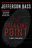 Download The Breaking Point: A Body Farm Novel in PDF ePUB Free Online