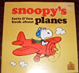Snoopy Facts and Fun Plans, Charles M. Schulz, 0394861574