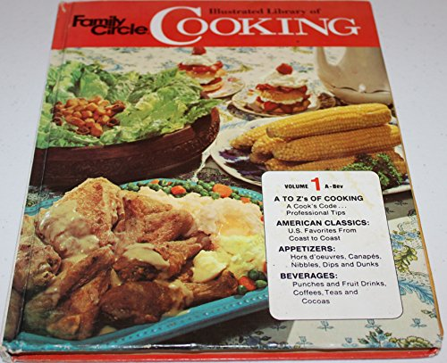 (Family Circle Illustrated Library of Cooking Volume 1)