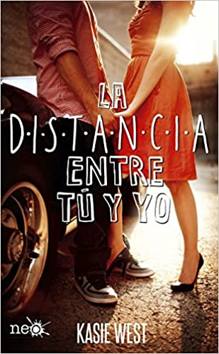 La distancia entre tú y yo (Spanish Edition): Kasie West, Plataforma - Neo: 9788416620777: Amazon.com: Books