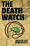The Death Watch, Bree Chris and Philpott, 1480802751