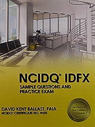 NCIDQ® IDFX: Sample Questions and Practice Exam