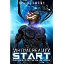 Virtual Reality Start (Stories From The CM Universe Book 1)