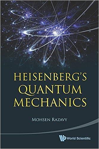 Book Heisenberg's Quantum Mechanics by Mohsen Razavy (2011-01-20)