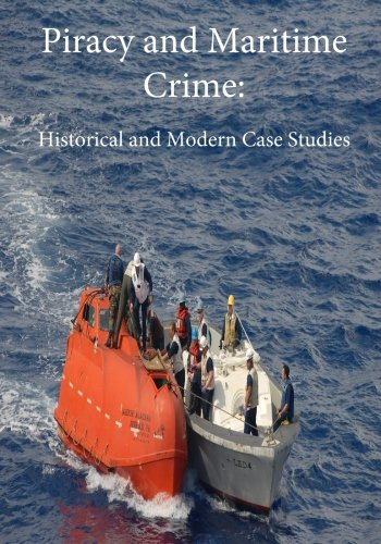 Download Piracy and Maritime Crime: Historical and Modern Case Studies ebook