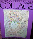 Gloria Vanderbilt Book of Collage, Gloria Vanderbilt, 0442254032