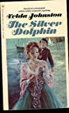 The Silver Dolphin, Velda Johnston, 0553139088
