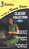 The Secret of the Old Clock/The Bungalow Mystery/The Mystery of the 99 Steps (The Best of Nancy Drew, Classic Collection: Volume 1)